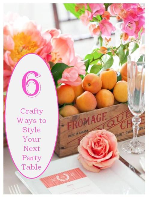 Six Crafty Ways to Style Your Next Party Table by ConfettiStyle
